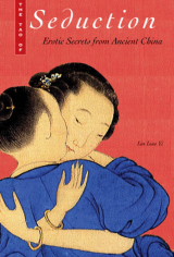 Tao of Seduction Erotic Secrets from Ancient China