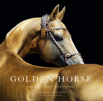 Golden Horse The Legendary Akhal-Teke