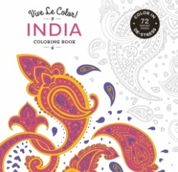 Vive Le Color! India (Adult Coloring Book) Color In; De-stress (72 Tear-out Pages)