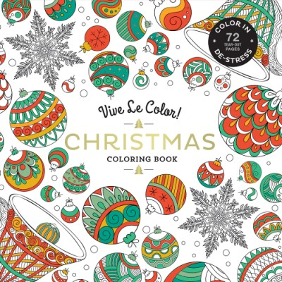 Vive Le Color! Christmas (Adult Coloring Book) Color In; De-stress (72 Tear-out Pages)