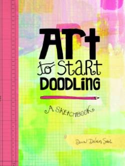 Art to Start Doodling A Sketchbook