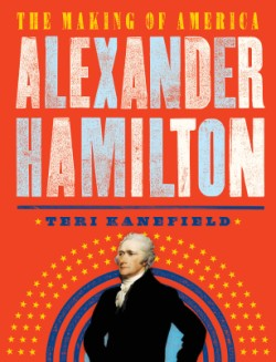 Alexander Hamilton The Making of America #1
