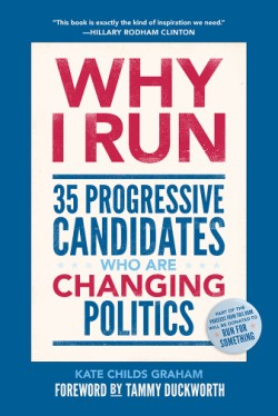 Why I Run 35 Progressive Candidates Who Are Changing Politics