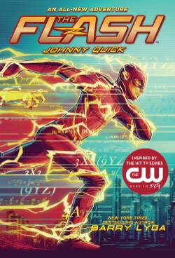 Flash: Johnny Quick (The Flash Book 2)