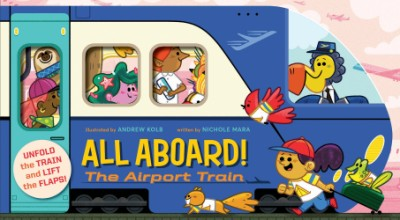 All Aboard! The Airport Train (An Abrams Extend a Book)