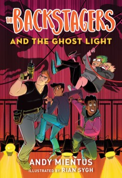 Backstagers and the Ghost Light (Backstagers #1)