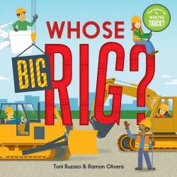 Whose Big Rig? (A Guess-the-Job Book)