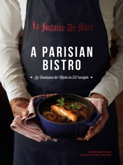 Parisian Bistro La Fontaine de Mars in 50 Recipes