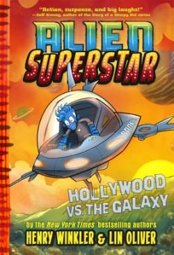 Hollywood vs. the Galaxy (Alien Superstar #3)