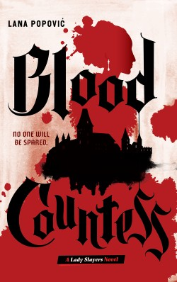 Blood Countess (Lady Slayers)