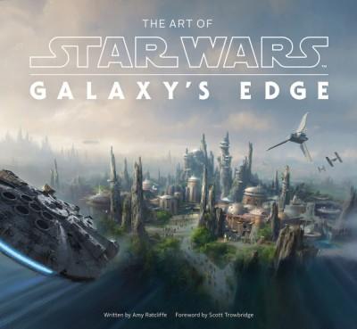Art of Star Wars: Galaxy's Edge