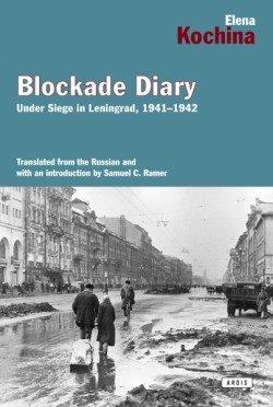 Blockade Diary Under Siege in Leningrad, 1941-1942