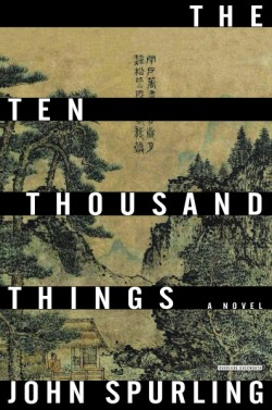 Ten Thousand Things A Novel