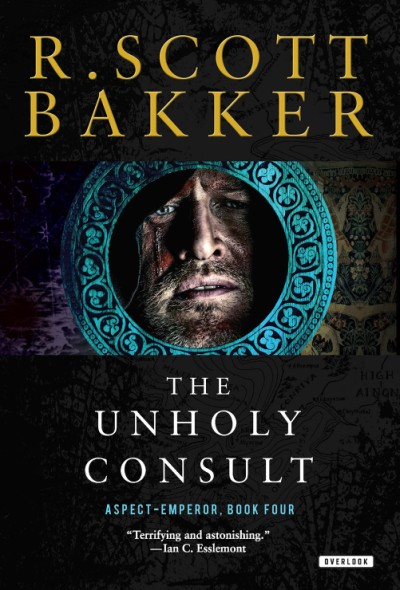 Unholy Consult The Aspect-Emperor: Book Four