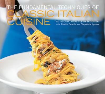Fundamental Techniques of Classic Italian Cuisine