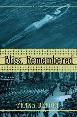 Bliss, Remembered A Novel