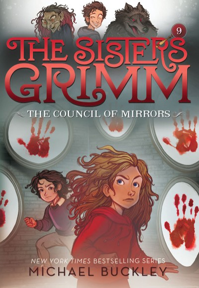 Council of Mirrors (The Sisters Grimm #9) 10th Anniversary Edition