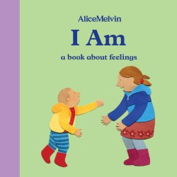 World of Alice Melvin: I Am A Book About Feelings