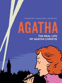 Agatha The Real Life of Agatha Christie