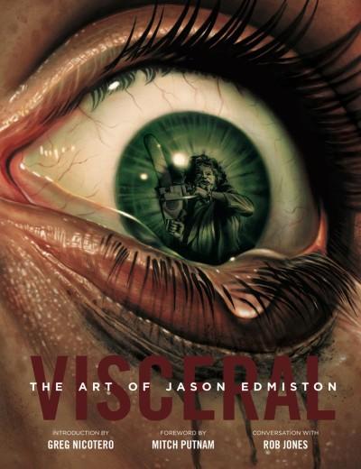 Visceral The Art of Jason Edmiston