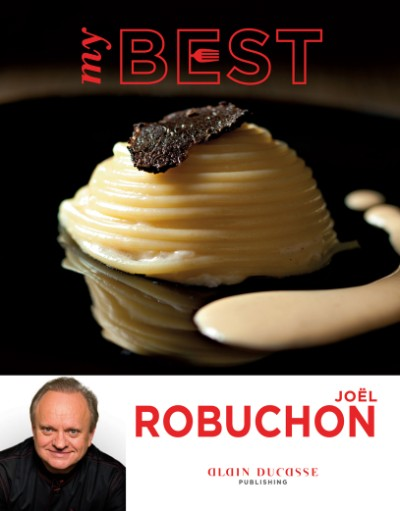My Best: Joël Robuchon