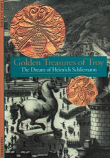 Discoveries: Golden Treasures of Troy