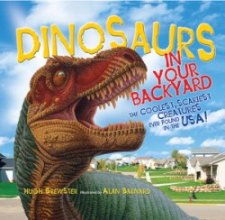 Dinosaurs in Your Backyard The Coolest, Scariest Creatures Ever Found in the USA!