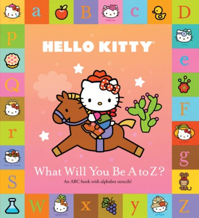Hello Kitty: What Will You Be A to Z?