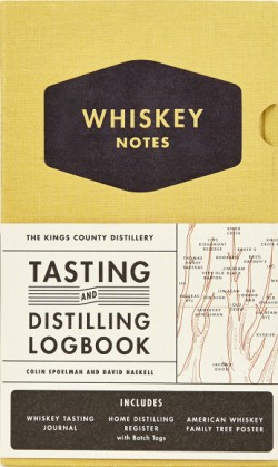 Kings County Distillery: Whiskey Notes Tasting and Distilling Logbook