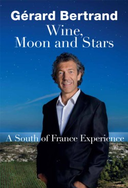 Wine, Moon and Stars A South of France Experience