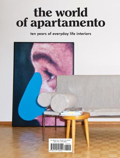 World of Apartamento ten years of everyday life interiors