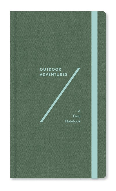 Outdoor Adventures A Field Notebook