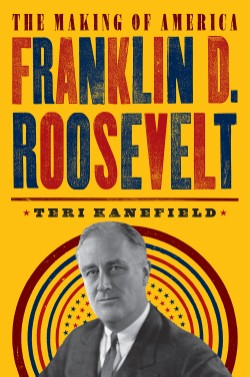 Franklin D. Roosevelt The Making of America #5