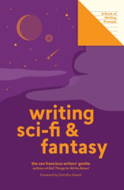 Writing Sci-Fi and Fantasy (Lit Starts) A Book of Writing Prompts