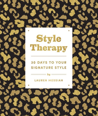 Style Therapy 30 Days to Your Signature Style