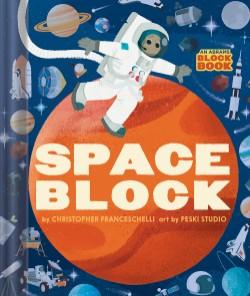 Spaceblock (An Abrams Block Book)