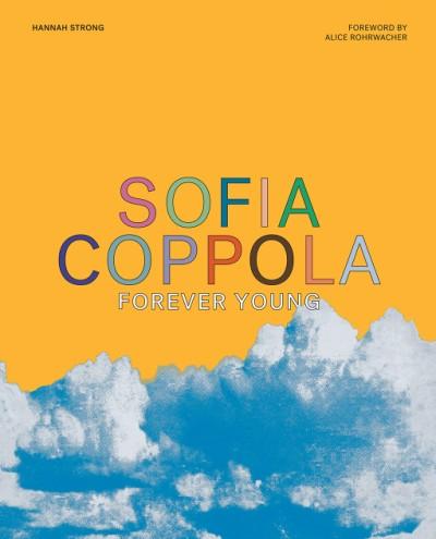 Sofia Coppola Forever Young