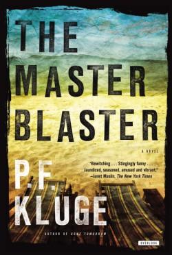 Master Blaster A Novel