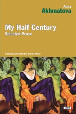 My Half Century Selected Prose