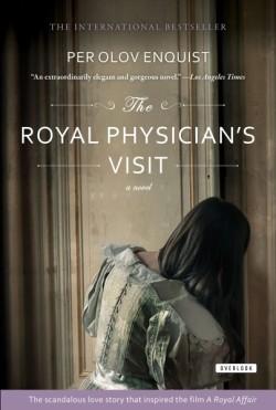 Royal Physician's Visit