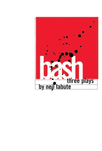 Bash Three Plays