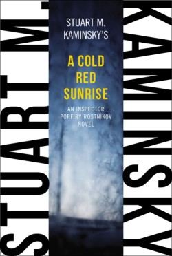 Cold Red Sunrise An Inspector Porfiry Rostnikov Novel