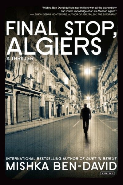 Final Stop, Algiers A Thriller