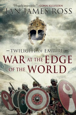 War at the Edge of the World Twilight of Empire: Book One