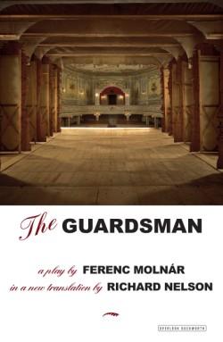 Guardsman A Play