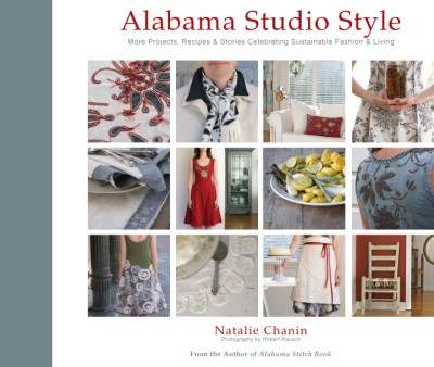 Alabama Studio Style More Projects, Recipes, & Stories Celebrating Sustainable Fashion & Living