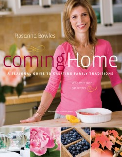 Coming Home A Seasonal Guide to Creating Family Traditions / with more than 50 recipes