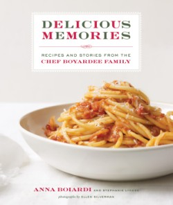 Delicious Memories Recipes and Stories from the Chef Boyardee Family