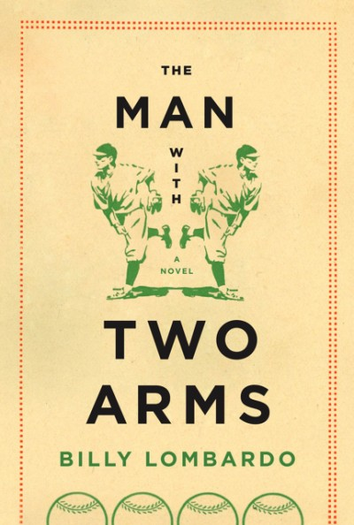 Man with Two Arms A Novel