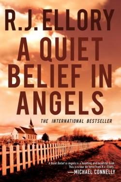 Quiet Belief in Angels A Novel